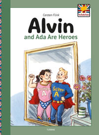 Alvin and Ada are Heroes