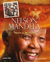 Nelson Mandela - Nada es imposible
