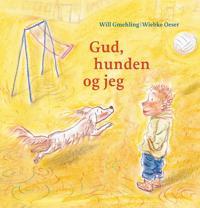 Gud, hunden og jeg