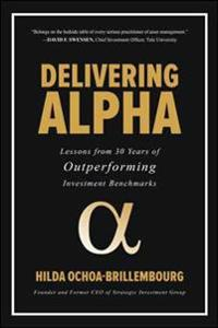 Delivering Alpha: Lessons from 30 Years of Outperforming Investment Benchmarks