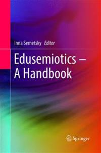 Edusemiotics - a Handbook