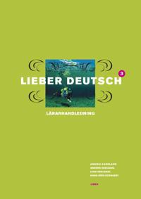 Lieber Deutsch 3 Lärarhandledning