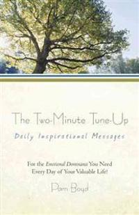 The Two-Minute Tune-Up