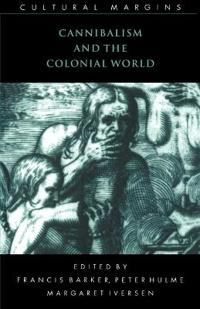 Cannibalism and the Colonial World