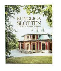 Kungliga slotten: Människor och berättelser