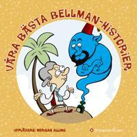 Våra bästa Bellmanhistorier
