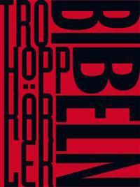 Bibeln (Tro, hopp, kärlek, normalformat)