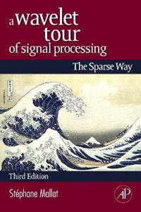 Wavelet tour of signal processing - the sparse way