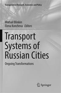 Transport Systems of Russian Cities