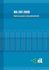 Rakennusalan oikeuskäytäntöä 2018