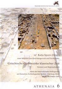 Griechische Grabbezirke Klassischer Zeit
