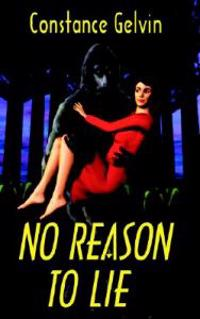 No Reason to Lie