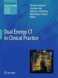 Dual Energy CT in Clinical Practice