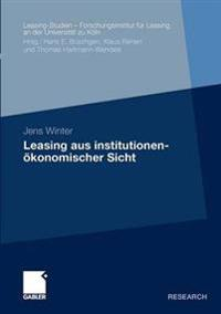 Leasing Aus Institutionen konomischer Sicht