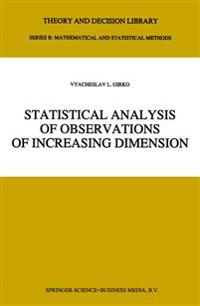 Statistical Analysis of Observations of Increasing Dimension
