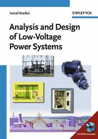 Analysis and Design of Low-Voltage Power Systems: An Engineer's Field Guide