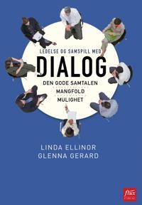Ledelse og samspill med dialog - Glenna Gerard pdf epub