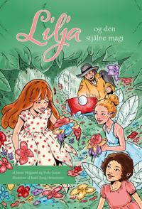 Lilja og den stjålne magi