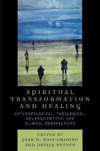 Spiritual Transformation And Healing