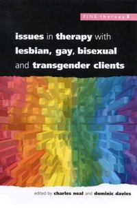 Issues in Therapy with Lesbian, Gay, Bisexual, and Transgender Clients