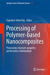 Processing of Polymer-based Nanocomposites