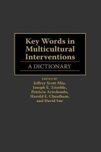 Key Words in Multicultural Interventions