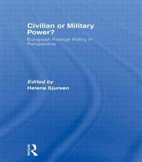 Civilian or Military Power?