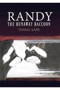 Randy the Runaway Raccoon