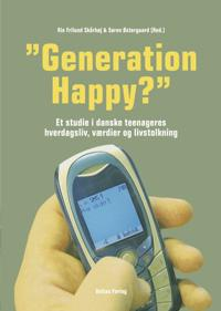 »Generation Happy?«