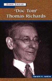 'Doc Tom' Thomas Richards