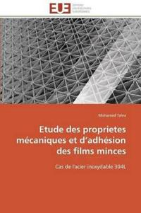 Etude Des Proprietes M�caniques Et D Adh�sion Des Films Minces