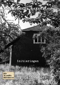 Den svenska sexsekten 2 - Initieringen