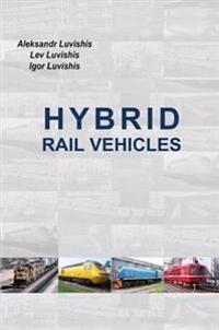Hybrid Rail Vehicles