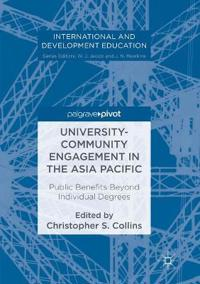 University-Community Engagement in the Asia Pacific : Public Benefits Beyond Individual Degrees