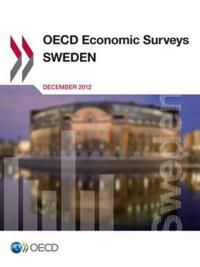 Oecd Economic Surveys: Sweden 2012