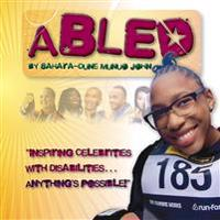 ABLED: Inspiring Celebrities with Disabilities... Anything's Possible!