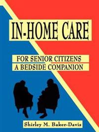 In-Home Care for Senior Citizens