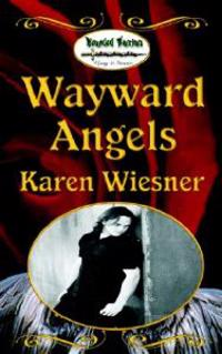 Wayward Angels, Book 4, Wounded Warriors Series