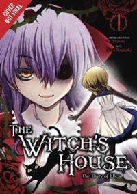 The Witch's House: The Diary of Ellen, Vol. 1