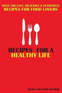 Recipes for a Healthy Life
