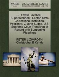 J. Edwin Lavallee, Superintendent, Clinton State Correctional Institution, Petitioner, V. John Suggs. U.S. Supreme Court Transcript of Record with Supporting Pleadings