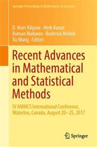 Recent Advances in Mathematical and Statistical Methods