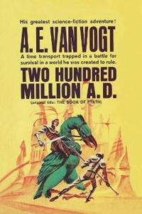 Twenty Hundred Million Years A.D.