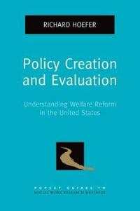 Policy Creation and Evaluation