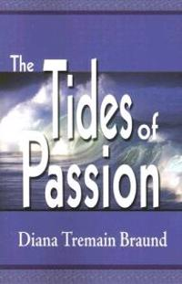 The Tides of Passion