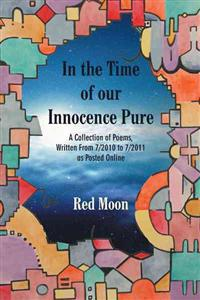 In the Time of Our Innocence Pure