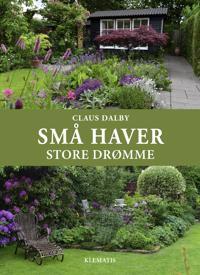 Små haver - store drømme