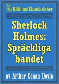 Sherlock Holmes: Äventyret med det spräckliga bandet – Återutgivning av text från 1911