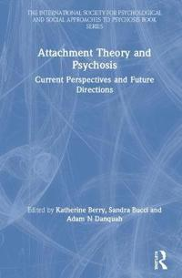 Attachment and Psychosis