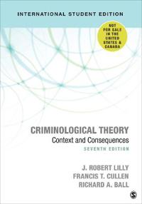 Criminological Theory - Context and Consequences